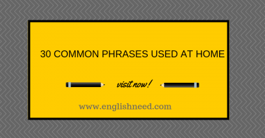 Common phrases used at home
